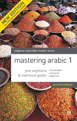 Mastering Arabic - Palgrave Masters Series (Languages) No. 1 (Paperback)