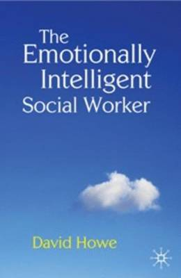 The Emotionally Intelligent Social Worker (Paperback)