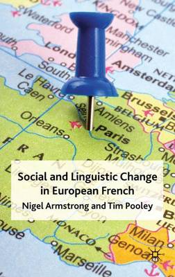 Social and Linguistic Change in European French (Hardback)