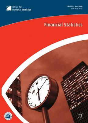 Financial Statistics: August 2009 No. 568 (Paperback)