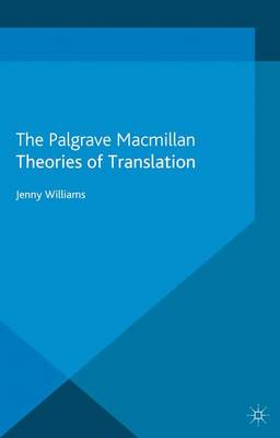 Theories of Translation - Palgrave Studies in Translating and Interpreting (Paperback)