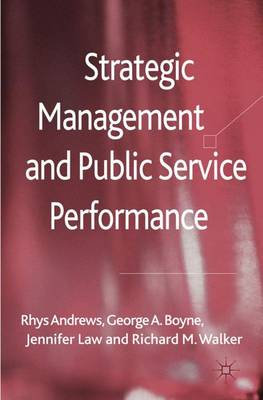 Strategic Management and Public Service Performance (Hardback)