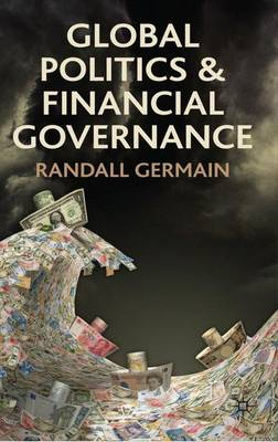 Global Politics and Financial Governance (Hardback)