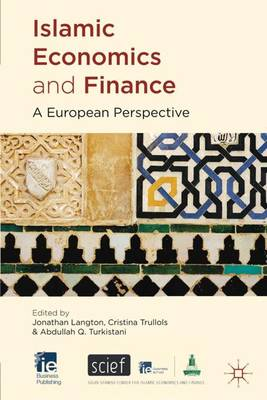 Islamic Economics and Finance: A European Perspective - IE Business Publishing (Hardback)