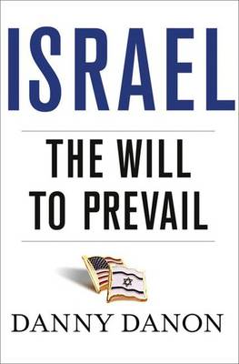 Israel: The Will to Prevail (Hardback)