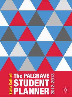 The Palgrave Student Planner 2012-2013 - Palgrave Study Skills (Calendar)