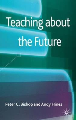 Teaching About the Future (Hardback)