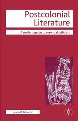 Postcolonial Literature - Readers' Guides to Essential Criticism (Paperback)
