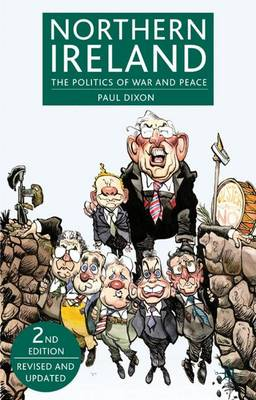 Northern Ireland: The Politics of War and Peace (Hardback)