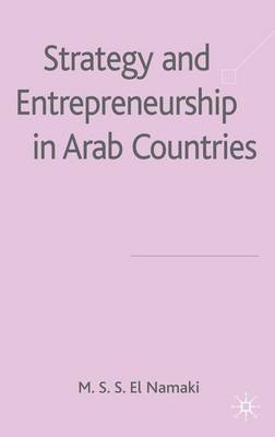 Strategy and Entrepreneurship in Arab Countries (Hardback)