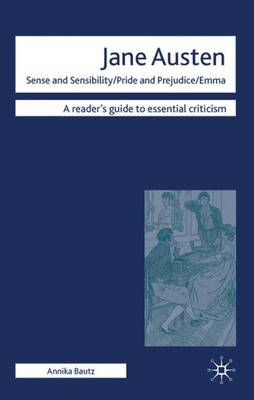 "Jane Austen - ""Sense and Sensibility""/""Pride and Prejudice""/ ""Emma"" - Readers' Guides to Essential Criticism (Hardback)"