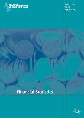 Financial Statistics July 2007: No. 543 (Paperback)