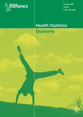 Health Statistics Quarterly: Spring 2007 No. 33 (Paperback)