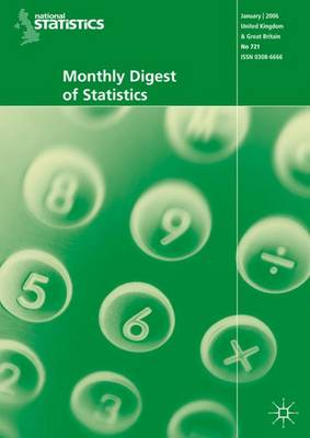 Monthly Digest of Statistics: August 2007 Vol. 740 (Paperback)