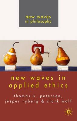 New Waves in Applied Ethics - New Waves in Philosophy (Paperback)