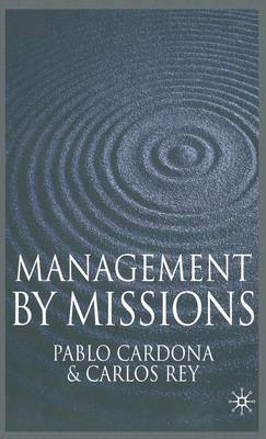 Management by Missions (Hardback)