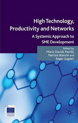 High Technology, Productivity and Networks: A Systemic Approach to SME Development (Hardback)