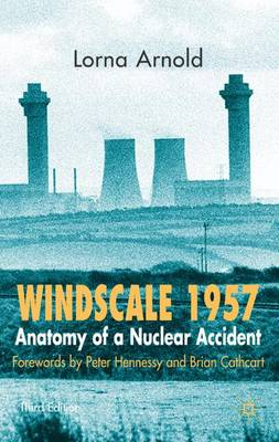 Windscale 1957 2007: Anatomy of a Nuclear Accident (Paperback)