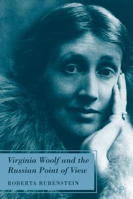 Virginia Woolf and the Russian Point of View (Hardback)