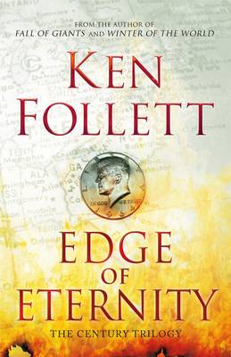 Edge of Eternity - The Century Trilogy 3 (Hardback)