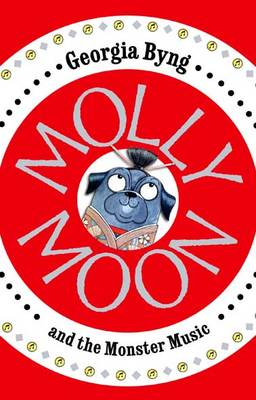 Molly Moon and the Monster Music (Hardback)