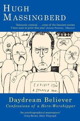 Daydream Believer: Confessions of a Hero-worshipper (Paperback)