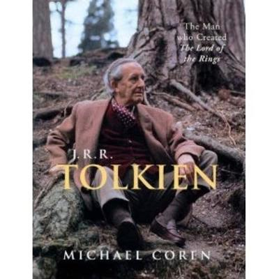 J.R.R. Tolkien: The Man Who Created The Lord of the Rings (Paperback)