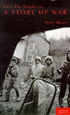 Love Thy Neighbor: A Story of War (Paperback)