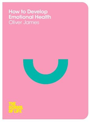 How to Develop Emotional Health (Paperback)