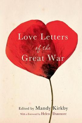 Love Letters of the Great War (Hardback)