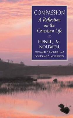 Compassion: A Reflection on the Christian Life (Paperback)