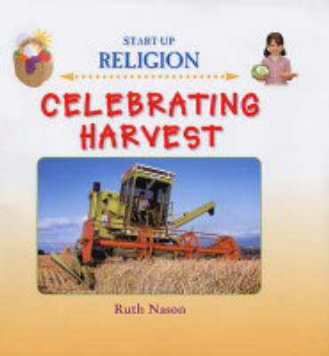 Celebrating Harvest - Start-up Religion (Hardback)