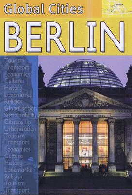 Berlin - Global Cities S. (Hardback)