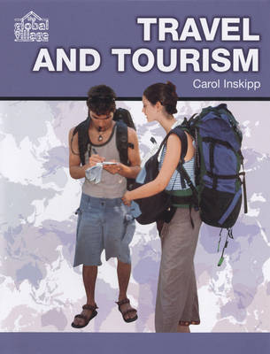Travel and Tourism - The Global Village S. (Hardback)