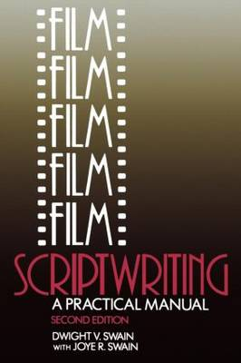 Film Script-writing: A Practical Manual (Paperback)