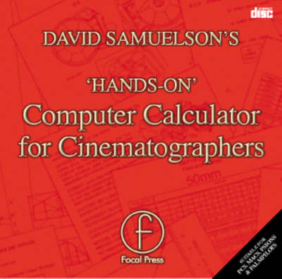 David Samuelson's HANDS-ON Computer Calculator for Cinematographers (CD-ROM)