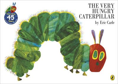 The Very Hungry Caterpillar - The Very Hungry Caterpillar Bk. 10 (Board book)
