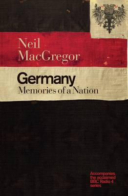 Germany: Memories of a Nation (Hardback)