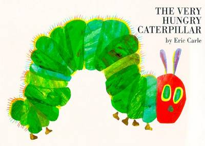 The Very Hungry Caterpillar - The Very Hungry Caterpillar Bk. 13 (Hardback)