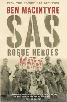 Cover SAS: Rogue Heroes - The Authorized Wartime History