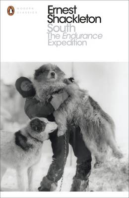 South: The Endurance Expedition - Penguin Modern Classics 183 (Paperback)
