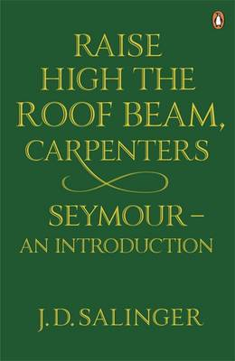 Raise High the Roof Beam, Carpenters: Seymour - an Introduction (Paperback)