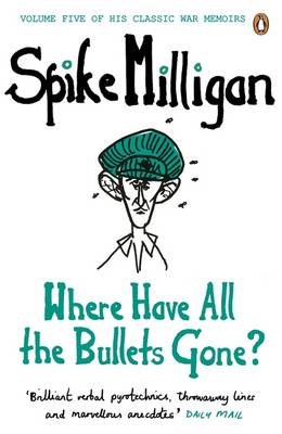 Where Have All the Bullets Gone? (Paperback)
