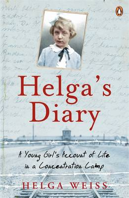 Helga's Diary: A Young Girl's Account of Life in a Concentration Camp (Paperback)