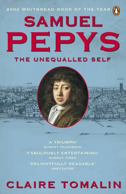 Samuel Pepys: The Unequalled Self (Paperback)