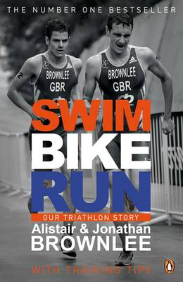 Swim, Bike, Run: Our Triathlon Story (Paperback)