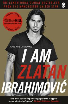 autobilography of zlatan ibrahimovic Buy i am zlatan ibrahimovic by zlatan ibrahimovic (isbn: 8601421641234) from  alex ferguson my autobiography: the autobiography of the legendary.