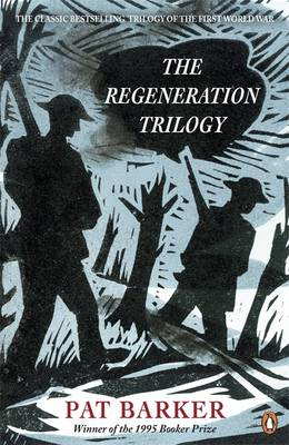 The Regeneration Trilogy: Regeneration; The Eye in the Door; The Ghost Road (Paperback)