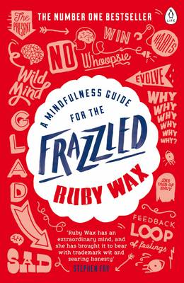 Cover A Mindfulness Guide for the Frazzled
