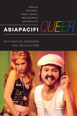AsiaPacifiQueer: Rethinking Genders and Sexualities (Paperback)